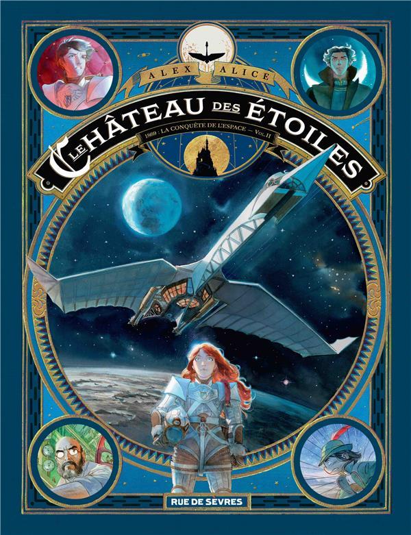 le château des étoiles t.2 ; 1869, la conquête de l'espace
