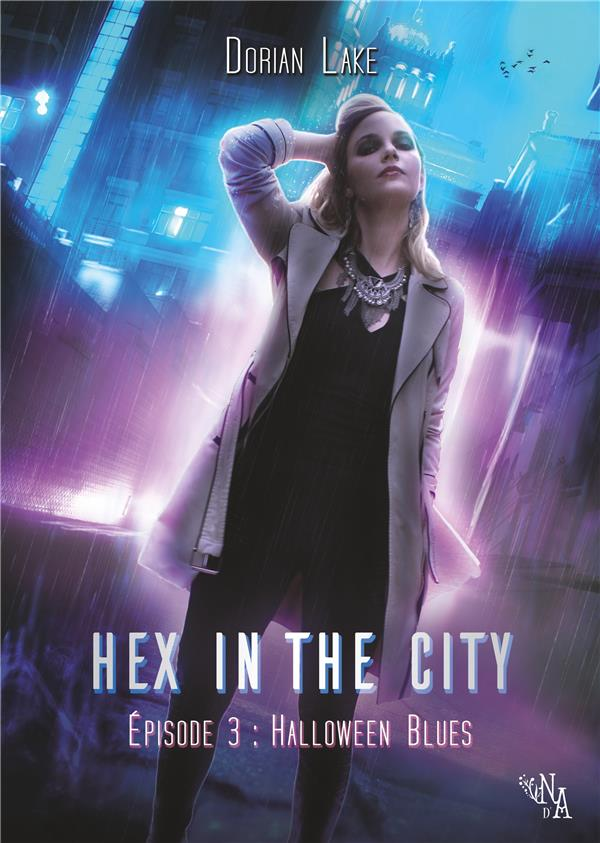 Hex in the city t.3 ; Halloween blues