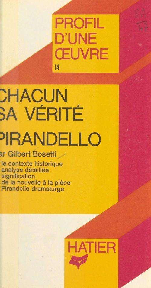 Chacun sa vérité, Pirandello