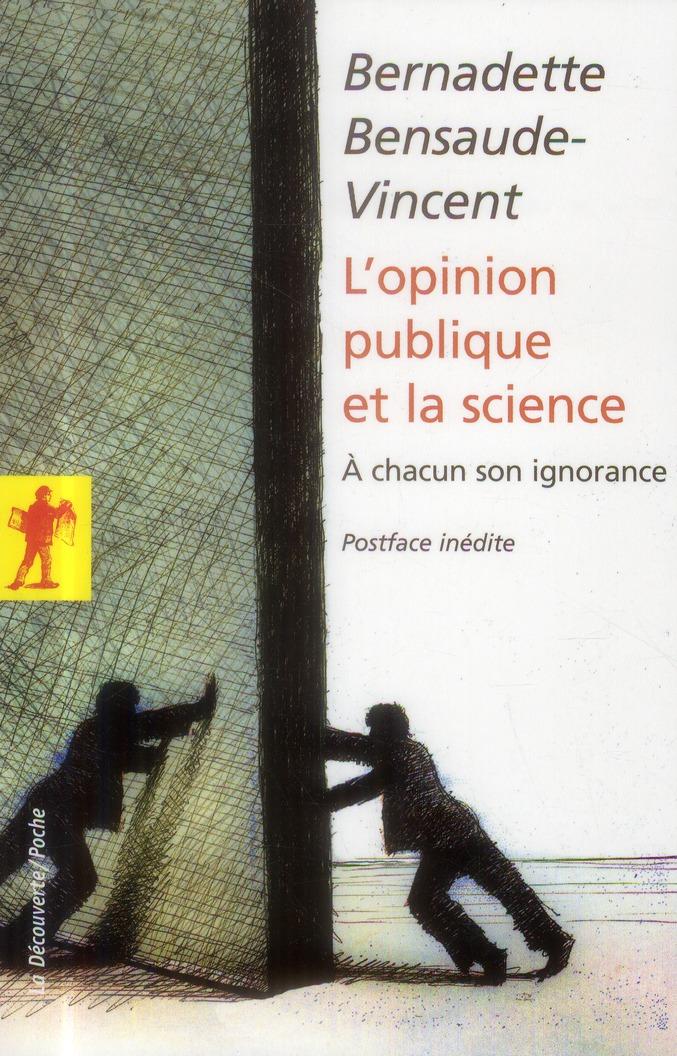 L'opinion publique et la science ; à chacun son ignorance