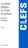 Systeme politique de l'union europeenne, 6eme edition (6e édition)