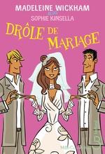 Vente Livre Numérique : Drôle de mariage  - Sophie Kinsella - Madeleine Wickham