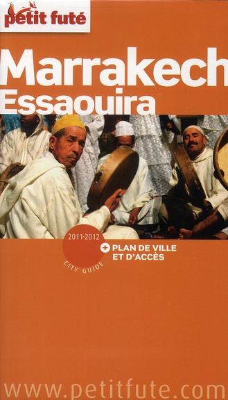 Guide Petit Fute ; City Guide; Marrakech (Edition 2011)