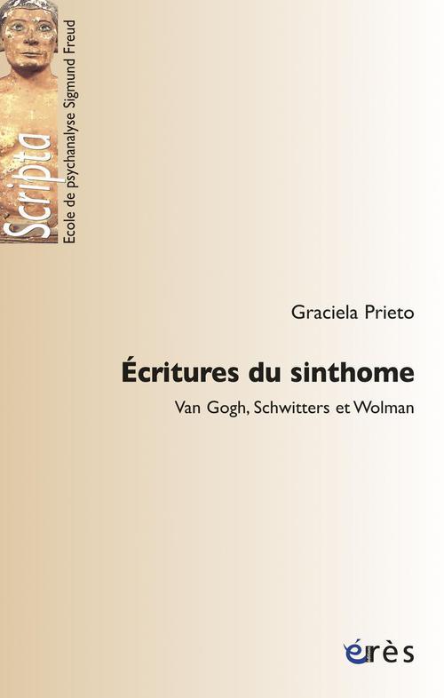 écritures du sinthome ; Van Gogh, Schwitters et Wolman