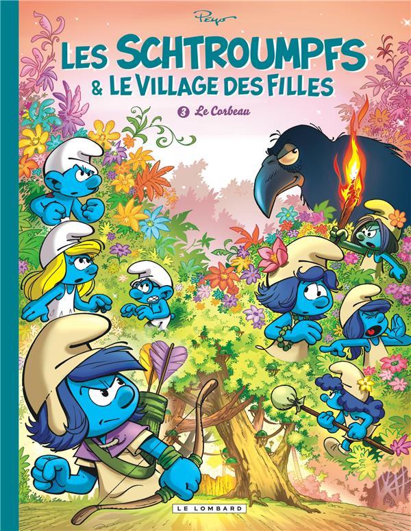 Les Schtroumpfs & le village des filles T.3 ; le corbeau