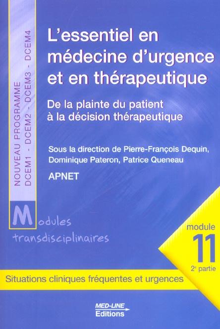 L'essentiel en médecine d'urgence et thérapeutique ; de la plainte du patient à la décision thérapeutique
