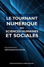 Le tournant numerique des sciences humaines et sociales  - Franck Morandi - Valérie Carayol