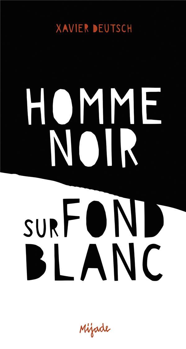 HOMME NOIR SUR FOND BLANC