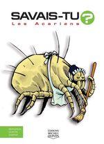 Vente Livre Numérique : SAVAIS-TU ? ; les acariens  - Alain M. Bergeron - Sampar - Michel Quintin
