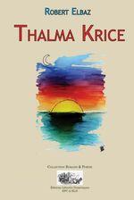 THALMA KRICE  - Robert Elbaz