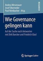 Wie Governance gelingen kann  - Andrea Wesenauer - Paul Reinbacher - Josef Oberneder