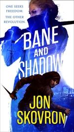 Vente EBooks : The Bane and Shadow  - Jon Skovron