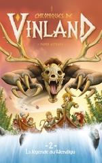 Vente EBooks : Chroniques de Vinland - Tome 2 - La légende du Wendigo  - Pedro Estrada