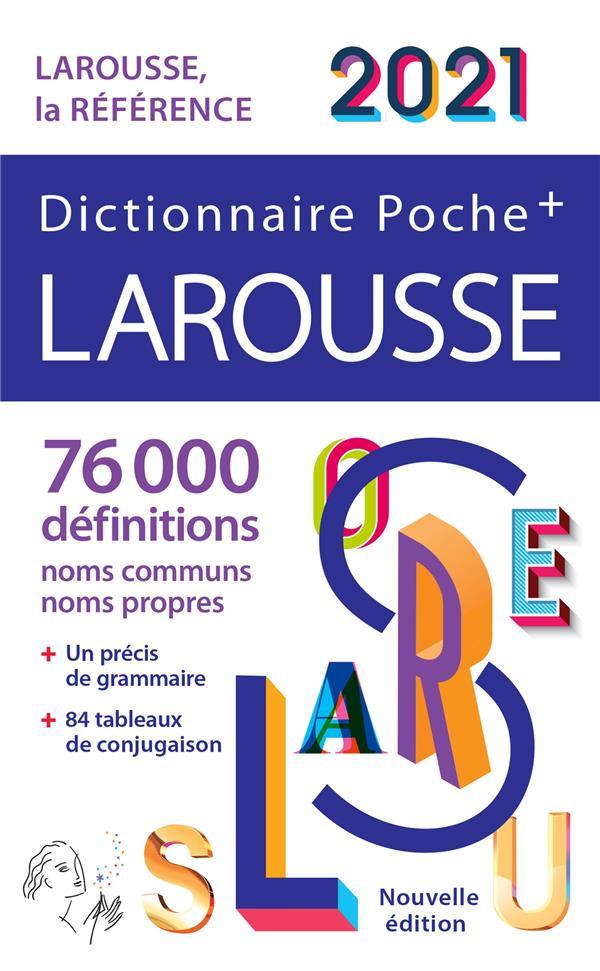 Dictionnaire Larousse poche + (édition 2021)