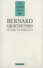 Mythes et portraits  - Groethuysen/Paulhan - Bernard Groethuysen