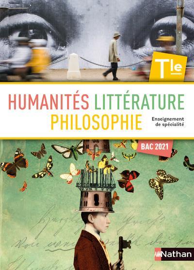 Humanités, littérature et philosophie terminale ; terminale (édition 2020)