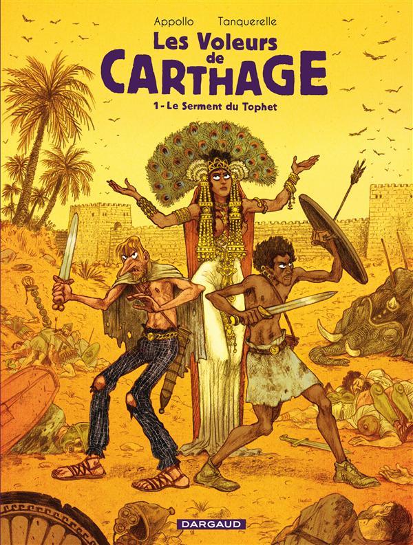 Les Voleurs De Carthage T.1 ; Le Serment Du Tophet