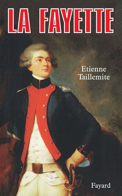 La Fayette  - Etienne TAILLEMITE