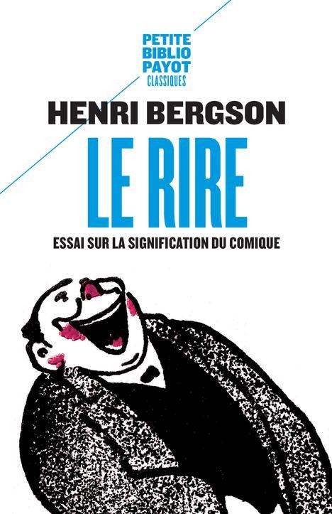 Le Rire ; Essai Sur La Signification Du Comique