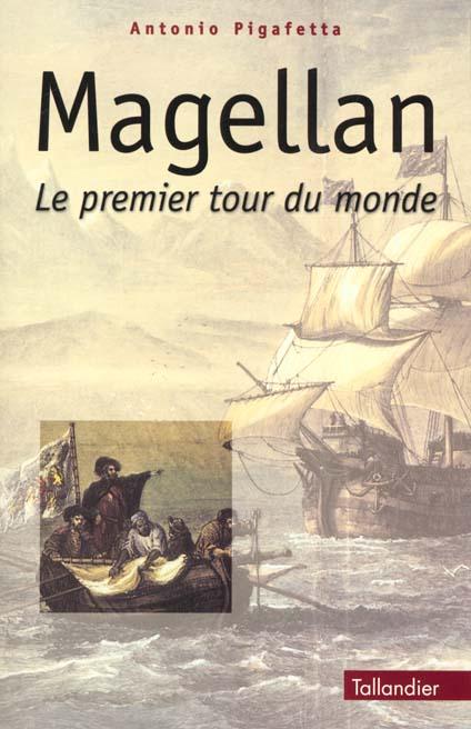magellan - le premier tour du monde