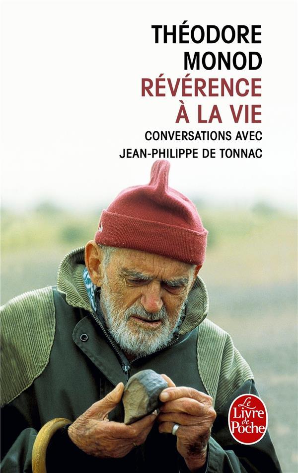 Révérence a la vie ; conversations avec Jean-Philippe Tonnac