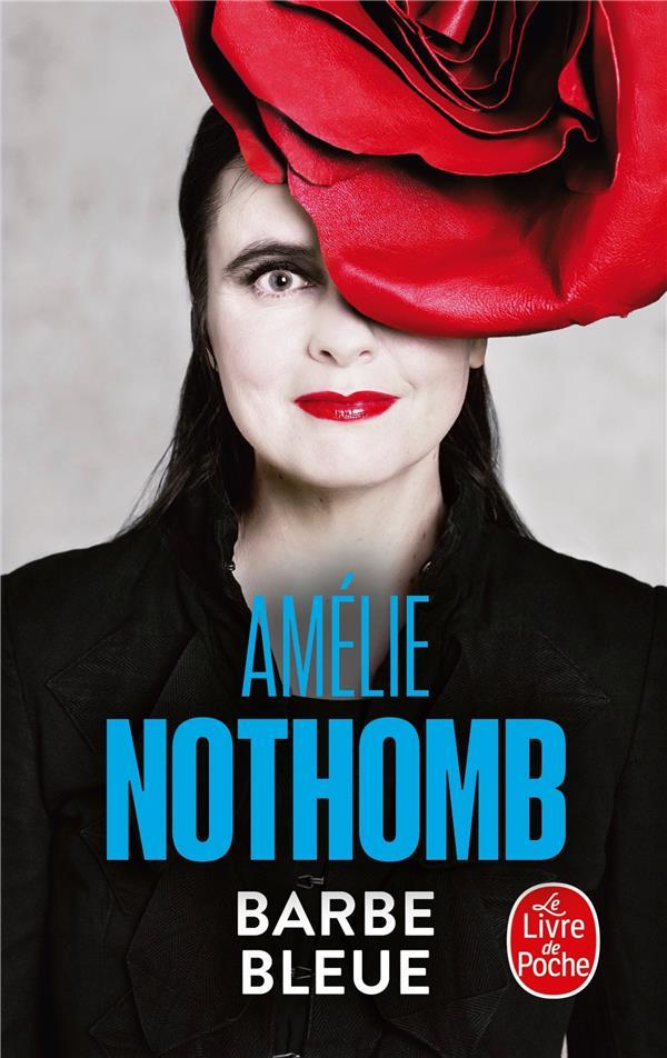 Barbe Bleue Amelie Nothomb Librairie Generale Francaise Poche Le Hall Du Livre Nancy