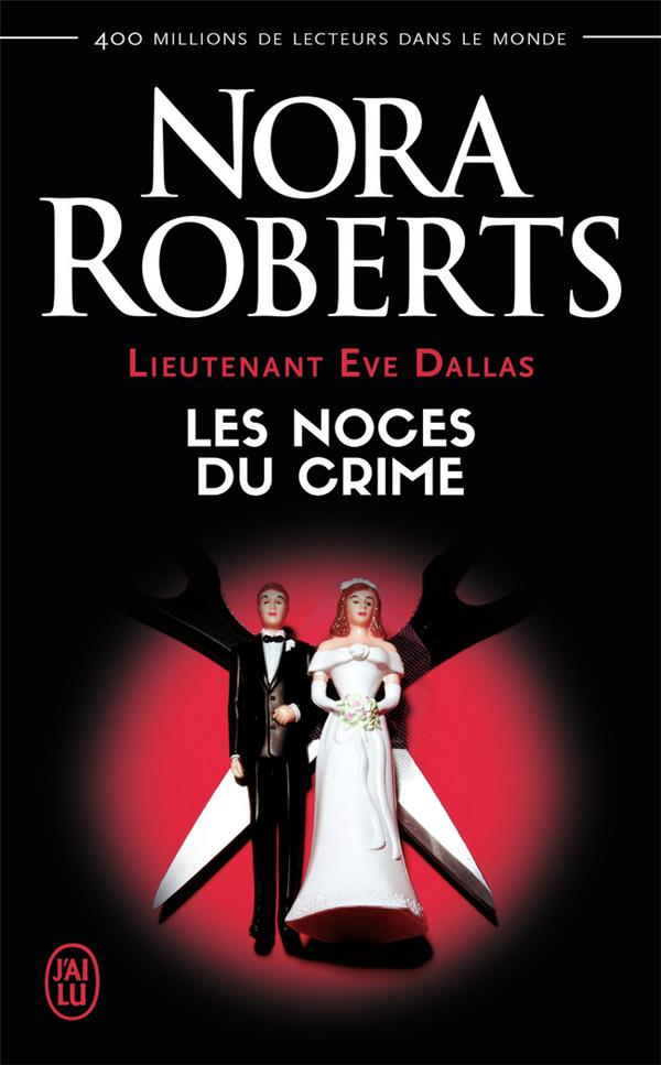 Lieutenant Eve Dallas T.44 ; les noces du crime