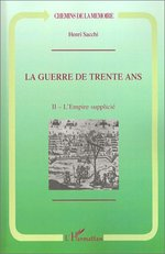 La Guerre de Trente Ans  - Henri Sacchi