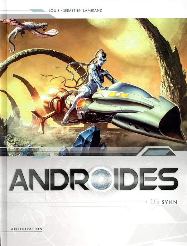 Androïdes T.5 ; Synn