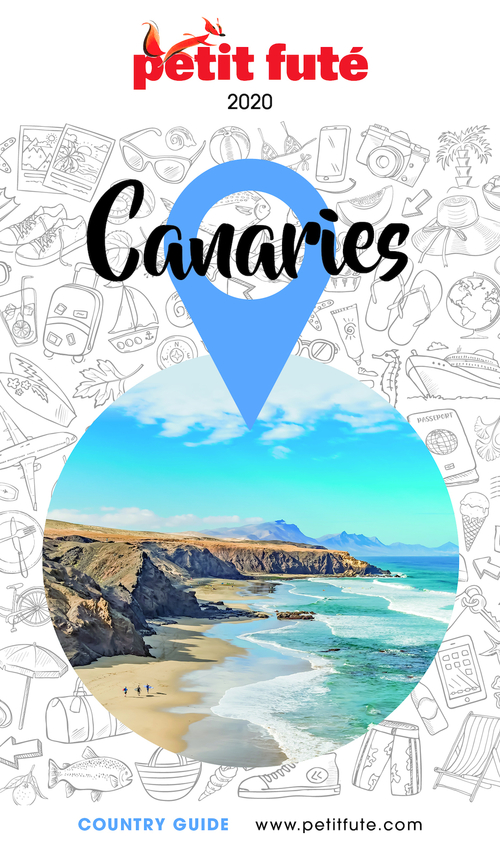 GUIDE PETIT FUTE ; COUNTRY GUIDE ; Canaries (édition 2020)