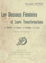 Les dessous féminins et leurs transformations : la chemise, le caleçon, le pantalon, le corset