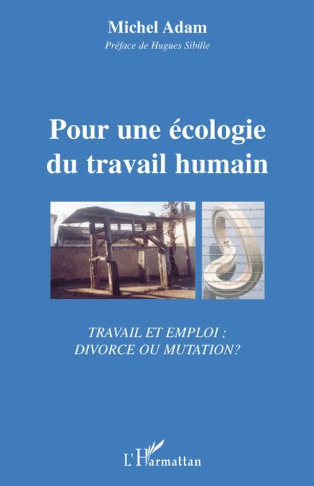 Pour une écologie du travail humain