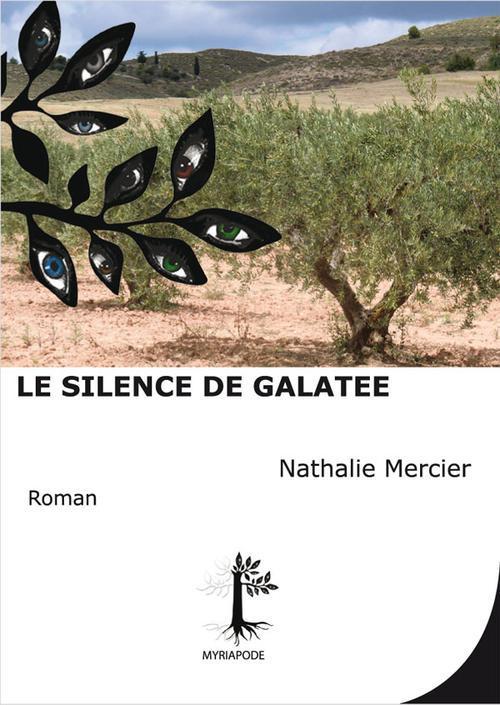 Le silence de Galatée