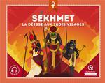 Sekhmet ; la déesse aux trois visages