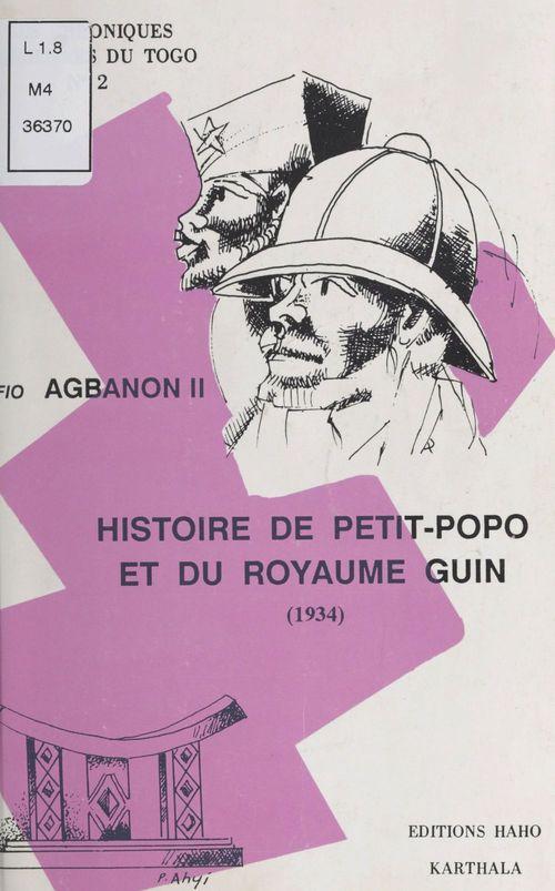 Histoire de Petit-Popo et du royaume Gui  - Agbanon