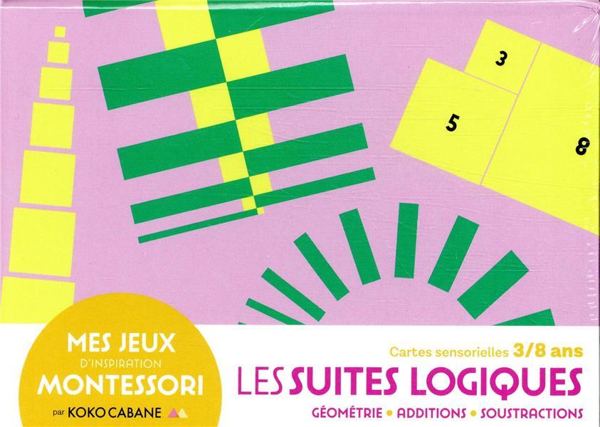 Mes jeux Montessori : les suites logiques