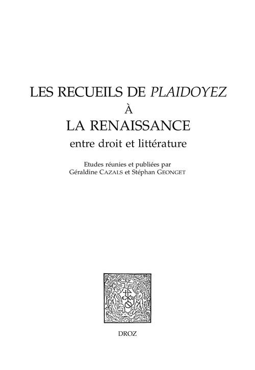 Les recueils de Plaidoyez à la Renaissance