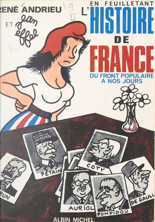 En feuilletant l'histoire de France, du Front populaire à nos jours