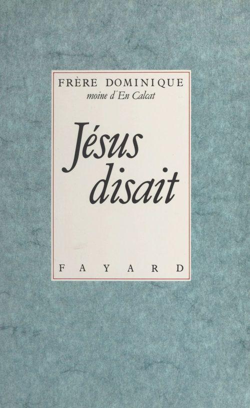Jésus disait  - Hermant Dominique