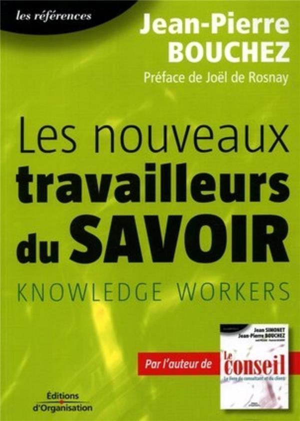 Les Nouveaux Travailleurs Du Savoir Knowledge Workers