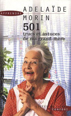 501 trucs et astuces de ma grand-mère
