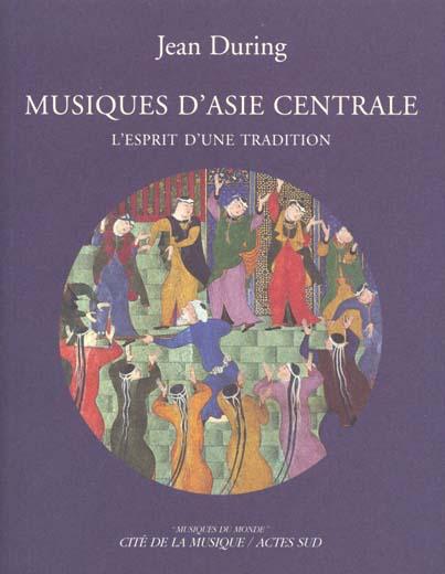Musiques D'Asie Centrale (Livre + Cd)