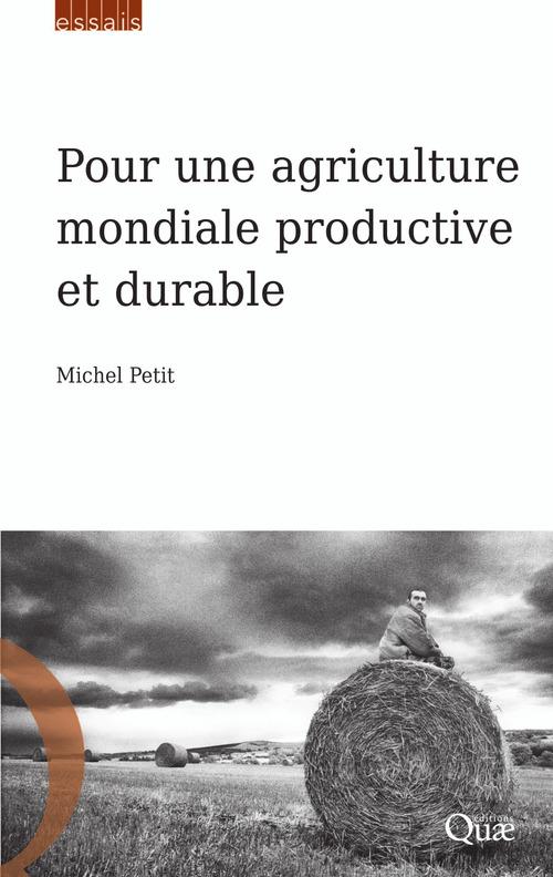 pour une agriculture mondiale productive et durable