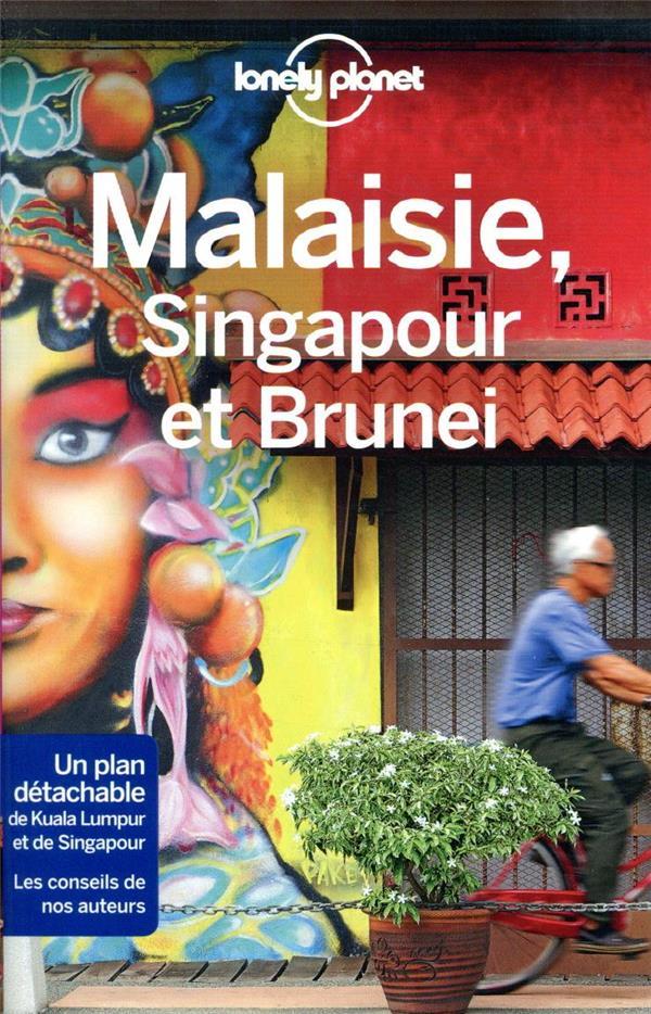 MALAISIE, SINGAPOUR ET BRUNEI (9E EDITION)