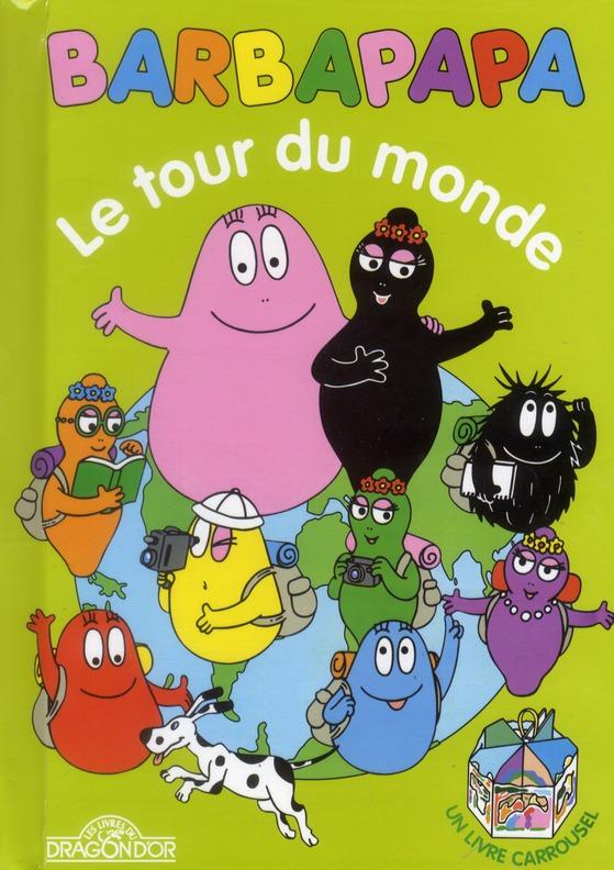 Barbapapa ; Le Tour Du Monde