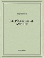 Vente Livre Numérique : Le péché de M. Antoine  - George Sand