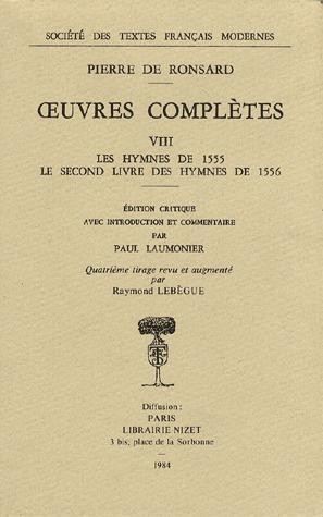 oeuvres complètes t.8 ; les hymnes de 1555