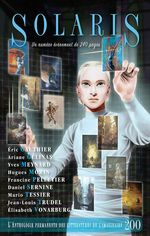 Vente EBooks : Solaris 200  - Yves Meynard - Ariane Gélinas - Jean-Louis - Éric Gauthier - Hugues Morin - Francine Pelletier - Daniel Sernine - Mario Tessier