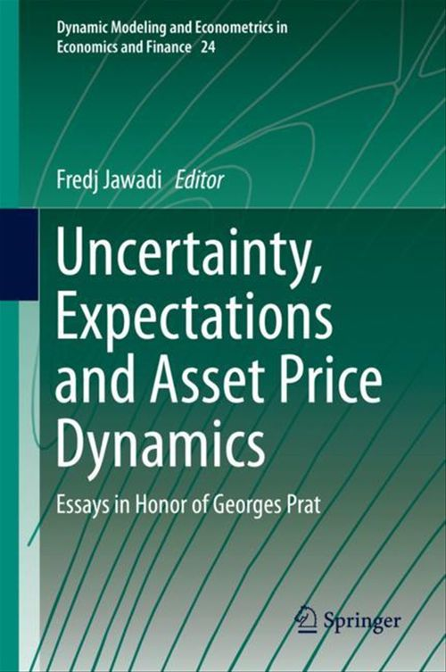 Uncertainty, Expectations and Asset Price Dynamics  - Fredj Jawadi