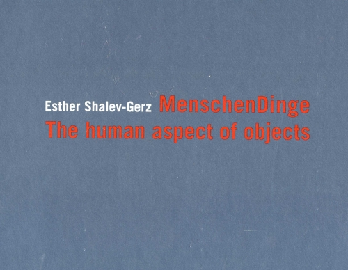 MenschenDinge ; the human aspect of objects